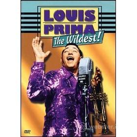 Louis Prima. The Wildest