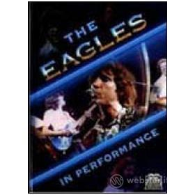 The Eagles. In Performance