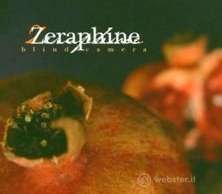 Zeraphine - Blind Camera (3 Tbd)