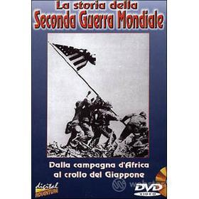 La storia della Seconda Guerra Mondiale. Vol. 02. Dalla campagna d'Africa al...