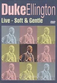 Ellington, Duke - Live - Soft & Gentle