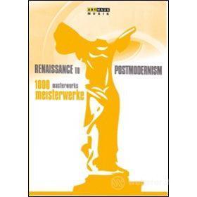 1000 Masterworks. Meisterwerke. Renaissance To Postmodernism (10 Dvd)