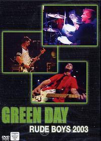 Green Day. Rude Boys 2003