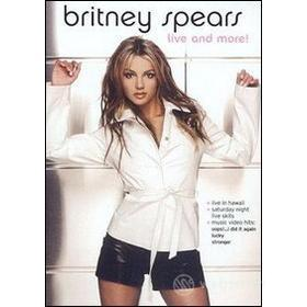 Britney Spears. Live and More