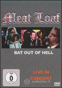 Meat Loaf. Bat Out of Hell. Live in Concert