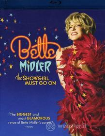 Bette Midler - Showgirl Must Go On (Blu-ray)
