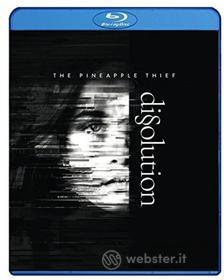 The Pineapple Thief - Dissolution (Blu-ray)