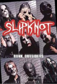 Slipknot. Rank Outsiders