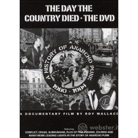 The Day The Country Died. A history of anarcho punk