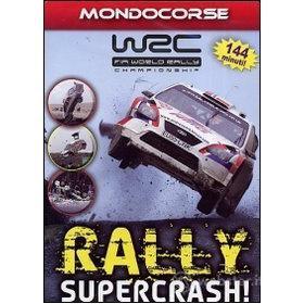 WRC. Rally Supercrash!