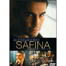 Alessandro Safina. Live In Italy. Only You