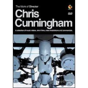 Chris Cunningham. The Work Of A Director