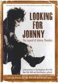Johnny Thunders. Looking For Johnny. The Legend Of Johnny Thunders