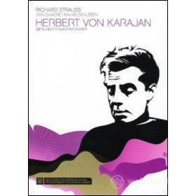 Herbert Von Karajan. Strauss. Don Chisciotte. Una vita d'eroe