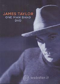 James Taylor. One Man Band