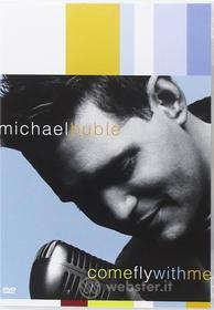 Michael Buble' - Come Fly With Me (Dvd+Cd) (2 Dvd)