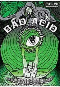 Bad Acid - Bad Acid Tab7