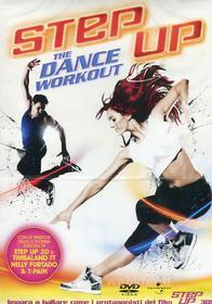 Step Up. The Dance Workout