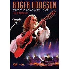 Roger Hodgson. Take The Long Way Home