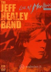 Jeff Healey - Live At Montrenx 1999