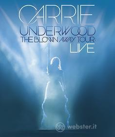 Carrie Underwood - Blown Away Tour: Live