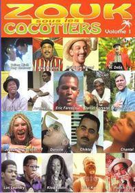 Antilles - Zouk Sous Les Cocotiers Vol.1