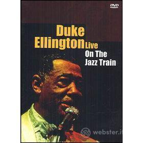 Duke Ellington. On The Jazz Train