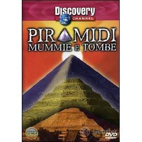 Piramidi mummie e tombe