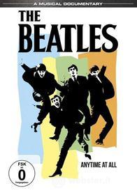 The Beatles. Anytime at all