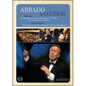 Claudio Abbado. Abbado in Lucerne