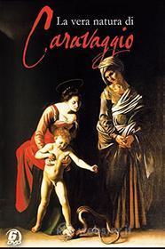 La Vera Natura Di Caravaggio (4 Dvd)
