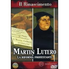 Il Rinascimento. Martin Lutero. La riforma protestante
