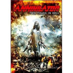Annihilator. Ten Years In Hell (2 Dvd)