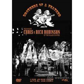 Chris & Rich Robinson. Brothers of a Feathers