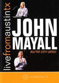 John Mayall - Live From Austin Tx