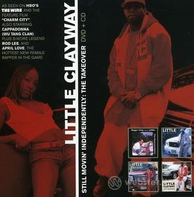 Little Clayway - Still Movin Independently: Takeover