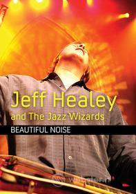 Jeff Healey & The Jazz Wizards - Beautiful Noise