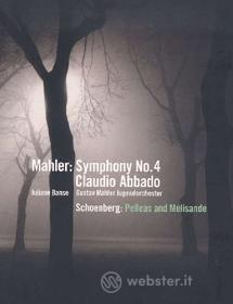 Gustav Mahler. Symphony No. 4 - Arnold Schoenberg. Pelleas und Melisande