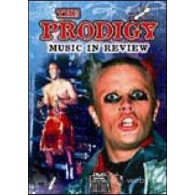 The Prodigy. Music In Review