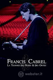 Francis Cabrel - La Tournee Des Roses And Des Orties (Blu-ray)