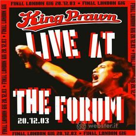 King Prawn - Live At The Forum