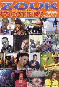Antilles - Zouk Sous Les Cocotiers Vol.4