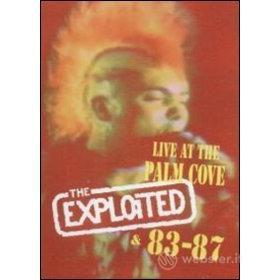 The Exploited. Live At The Palm Cove & 83 - 87