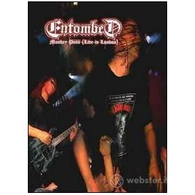 Entombed. Monkey Puss Live In London