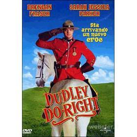 Dudley Do Right