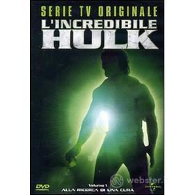 L' incredibile Hulk. Serie tv originale. Vol. 01. Alla ricerca di una cura