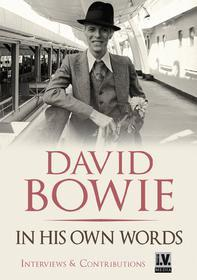David Bowie. In His Own Words