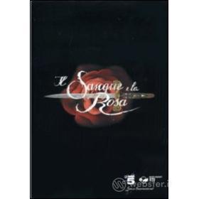 Il sangue e la rosa (3 Dvd)