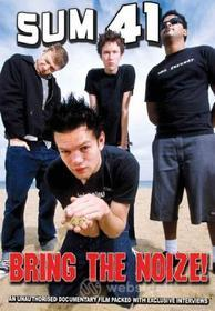 Sum 41. Bring The Noize