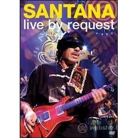 Santana. A&E Live By Request